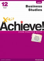 X-kit Achieve! Business Studies Grade 12 Exam Practice Book