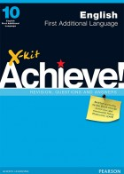 X-kit Achieve English First Additional Language Grade 10 Study Guide