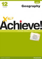 X-kit Achieve! Geography Grade 12 Exam Practice Book