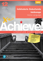 X-kit Achieve Literature Study Guide: Prescribed Poetry for IsiXhosa Home Language