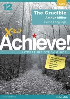 X-kit Achieve Literature Study Guide: The Crucible